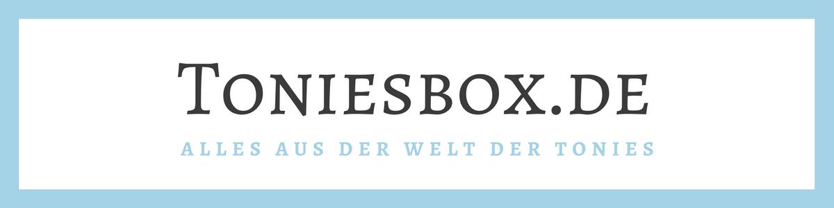 toniesbox - Der Toinesbox Blog